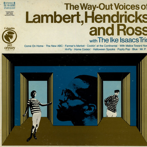 Lambert, Hendricks & Ross - The Way-Out Voices Of Lambert, Hendricks And Ross With The Ike Isaacs Trio