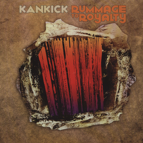 Kankick - Rummage To Royalty