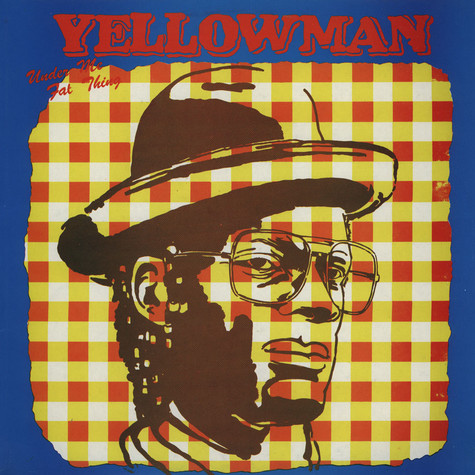 Yellowman - Under Me Fat Thing