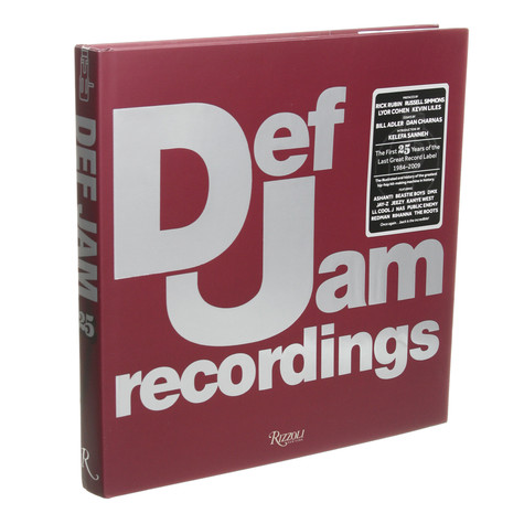 Bill Adler & Dan Charnas - Def Jam Recordings: The First 25 Years of the Last Great Record Label