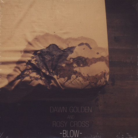 Dawn Golden & Rosy Cross - Blow EP