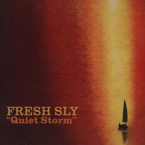 Fresh Sly - Quiet Storm
