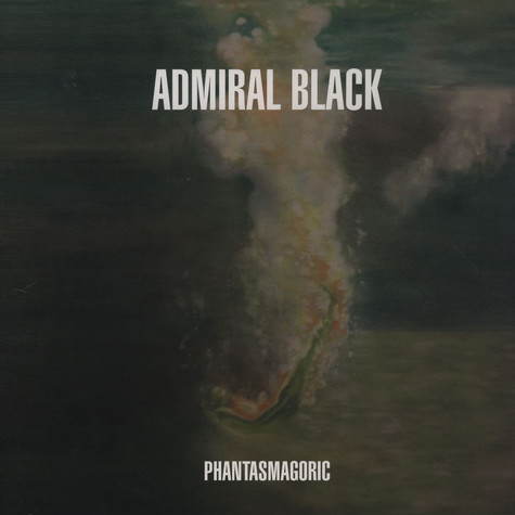 Admiral Black - Phantasmagoric
