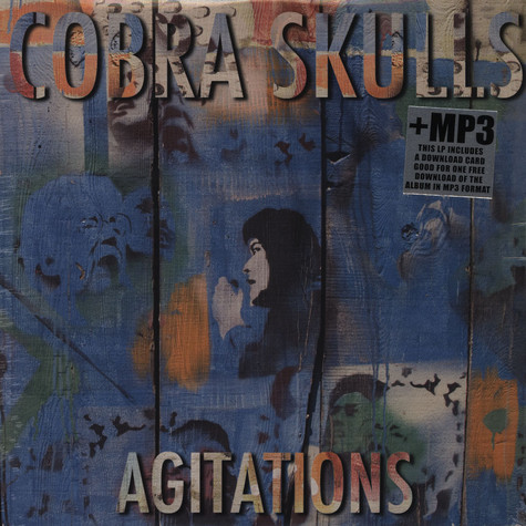 Cobra Skulls - Agitations