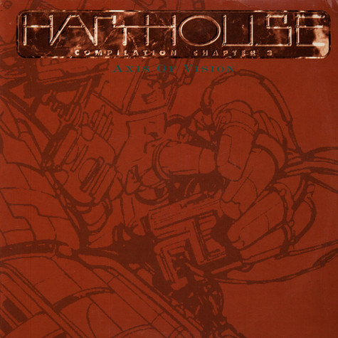 V.A. - Harthouse Compilation Chapter 3 - Axis Of Vision