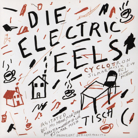 Electric Eels - (I'm So) Agitated