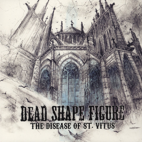 Dead Shape Figure - The Disease Of St. Vitus