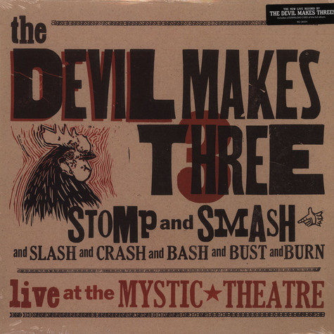 Devil Makes Three - Stomp & Smash