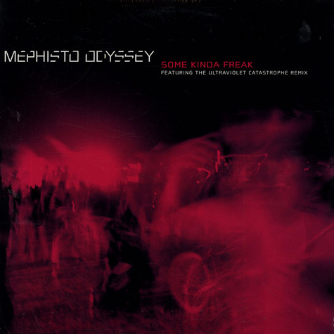Mephisto Odyssey - Some Kinda Freak