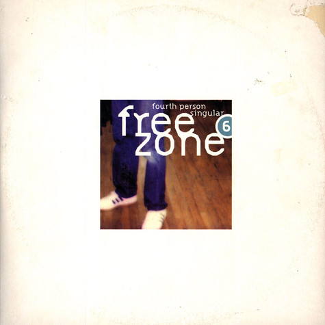V.A. - Freezone 6: Fourth Person Singular