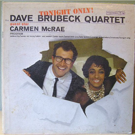 Dave Brubeck Quartet, The - Tonight Only! feat. Carmen McRae