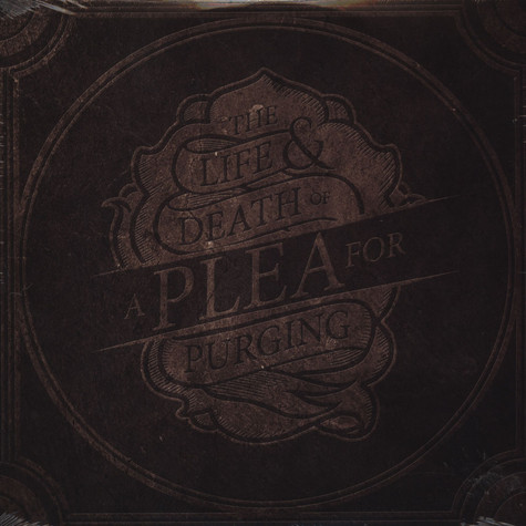 Plea For Purging - Life & Death Of A Plea For Purging