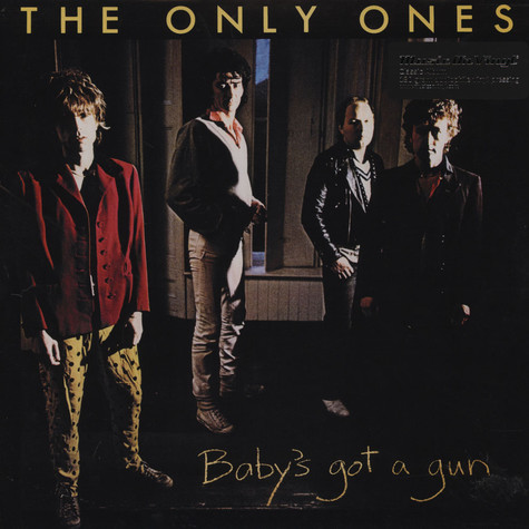 Only Ones, The - Baby's Got A Gun