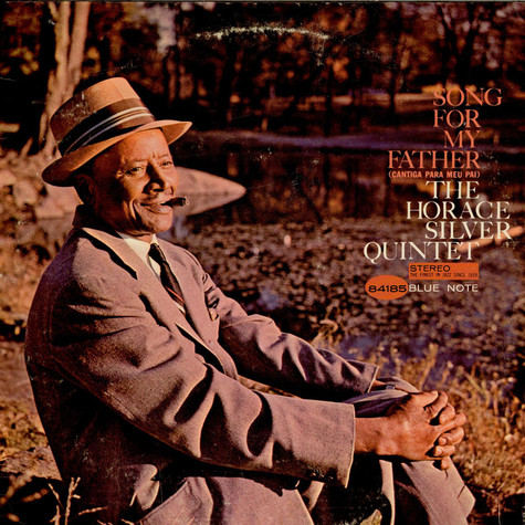 The Horace Silver Quintet - Song For My Father (Cantiga Para Meu Pai)