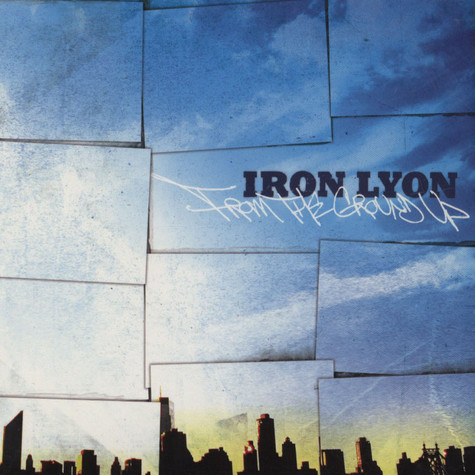 Iron Lyon - From The Ground Up