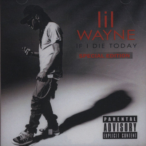 Lil Wayne - If I Die Tonight