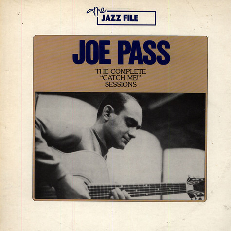 "Joe Pass - The Complete ""Catch Me!"" sessions"