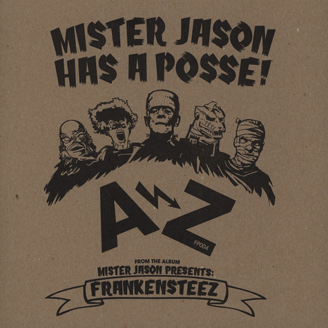 Mister Jason presents - Mister Jason Has A Posse!