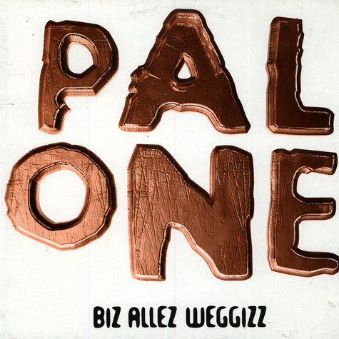 Pal One - Biz Allez Weggizz
