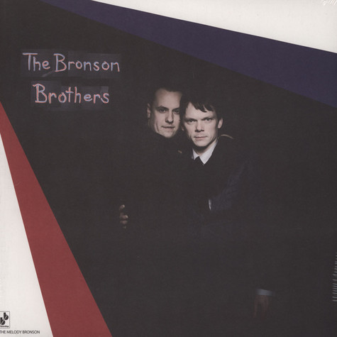 Bronson Brothers, The - The Melody Bronson