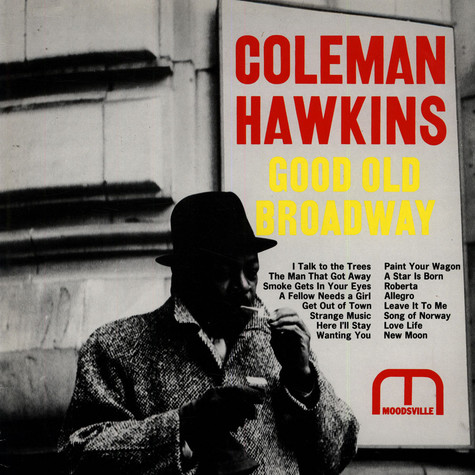 Coleman Hawkins - Good Old Broadway