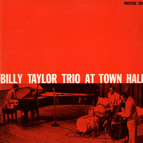 Billy Taylor Trio, The - The Billy Taylor Trio At Town Hall