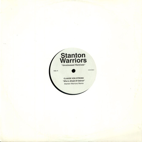 Claude Von Stroke / Stanton Warriors - Unreleased Remixes