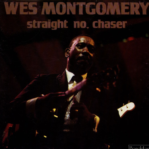 Wes Montgomery - Straight, No Chaser
