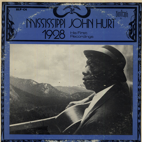 Mississippi John Hurt - 1928 - His First Recordings