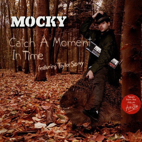 Mocky - Catch A Moment In Time