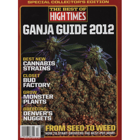 High Times Magazine - The Best Of High Times  - Ganja Guide 2012