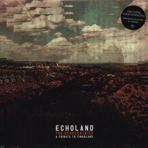 Echocentrics, The - Echoland EP: A Tribute To Timbaland