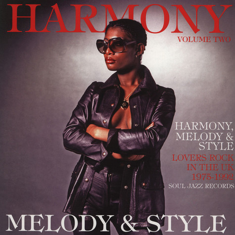 Soul Jazz Records presents - Harmony, Melody & Style - Lovers Rock and Rare Groove in the UK 1975-92 LP 2