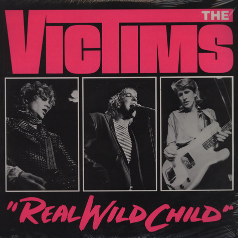Victims, The - Real Wild Child