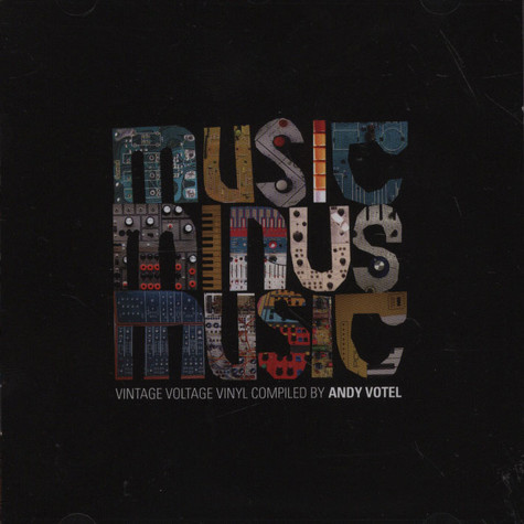 Andy Votel presents - Music Minus Music