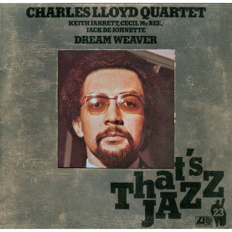 Charles Lloyd Quartet, The - Dream Weaver - That's Jazz 23
