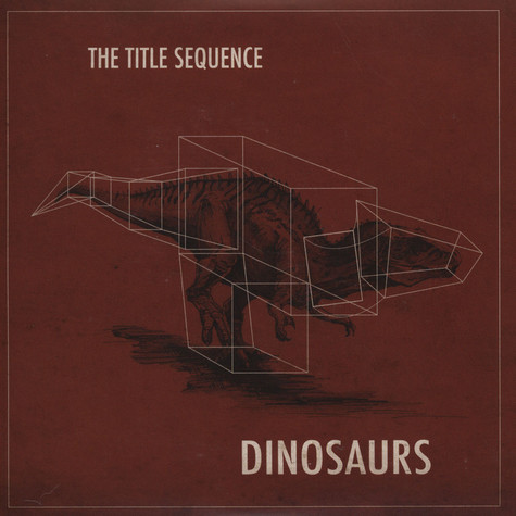 Title Sequence, The - Dinosaurs