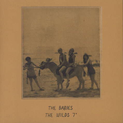 Babies, The - The Wilds