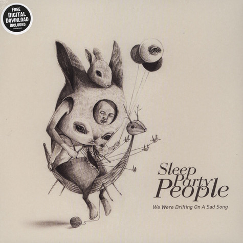 Sleep Party People - We Were Drifting On A Sad Song