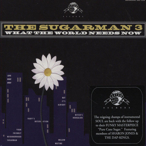 Sugarman 3, The - What The World Needs Now