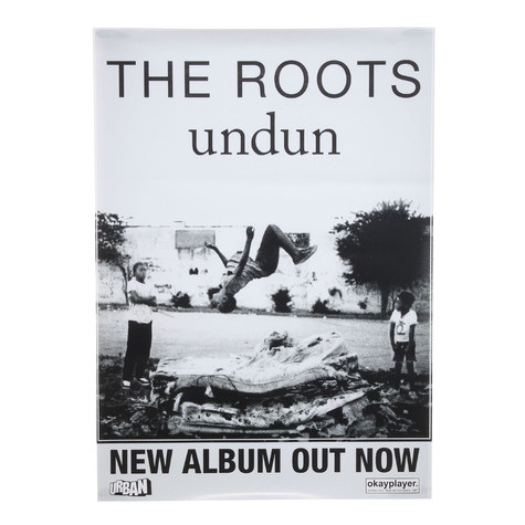 Roots, The - Undun Poster
