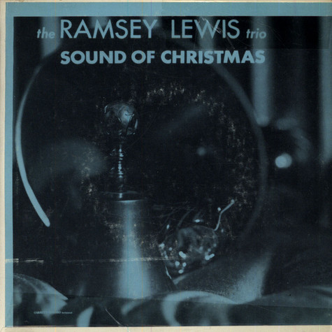 Ramsey Lewis Trio - Sound Of Christmas