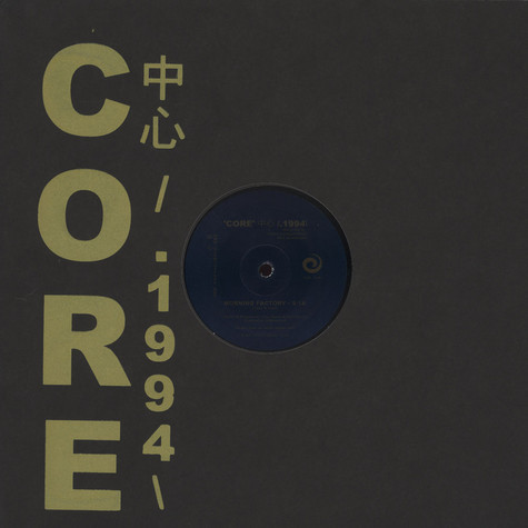 Chez N Trent - Core 1994 : Morning Factory