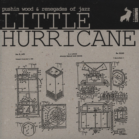 Pushin Wood & Renegades Of Jazz - Little Hurricane