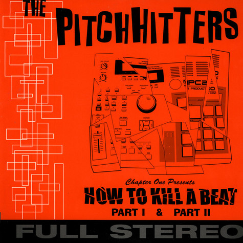 Pitchhitters, The  (The Pharcyde) - How To Kill A Beat