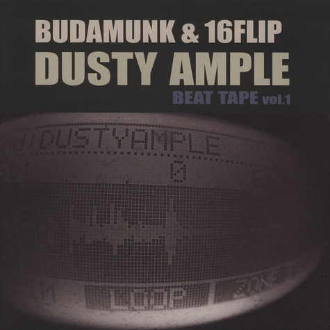 Budamunky & 16 Flip - Dusty Ample Beat Tape Volume 1