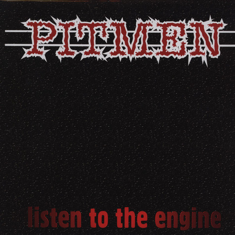 Pitmen, The - Listen To The Engine