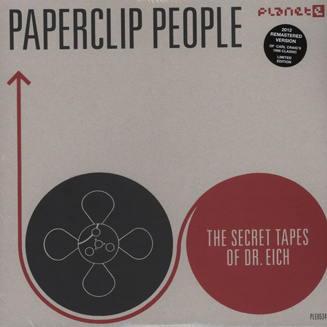 Paperclip People - The Secret Tapes Of Dr. Eich (2012 Remastered Version)