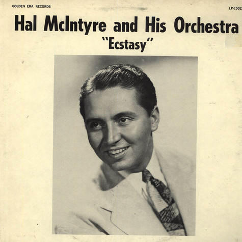 Hal McIntyre and his Orchestra - Ecstacy
