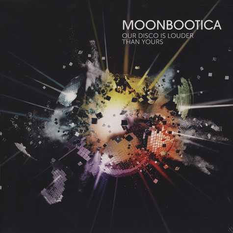 Moonbootica - Our Disco is Louder Than Yours